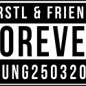 forever young – Ferstl&Friends im 7*Stern am 25.maerz