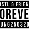 forever young – Ferstl&Friends im 7*Stern am 25.maerz